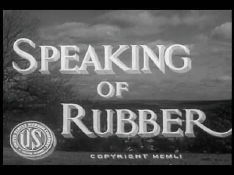 Speaking of Rubber (1951