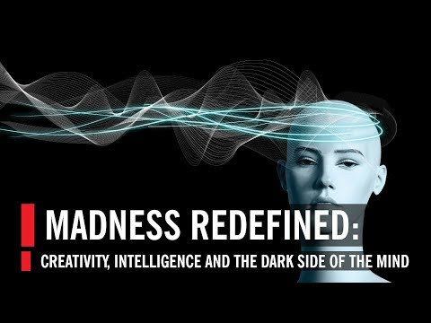 Madness Redefined: Creativity, Intelligence and the Dark Sid