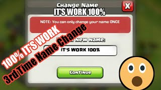 How To Change Name In CLASH OF CLAN 3rd Time|100% It