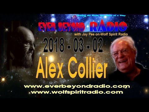 2018-03-04 Ever Beyond with Alex Collier