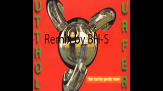 Butthole-Surfers: Hurdy Gurdy Man remix