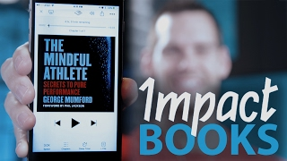 Impact Books: The Mindful Athlete by George …