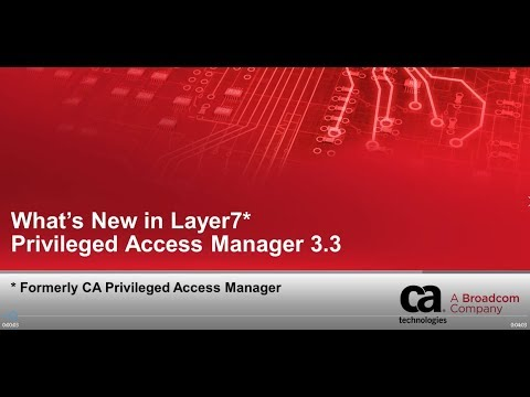 New Features and Enhancements in 3 3 - CA Privileged Access Manager