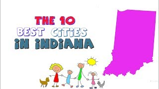 Video THESE Are the 10 BEST CITIES to live in INDIANA download MP3, 3GP, MP4, WEBM, AVI, FLV Agustus 2018