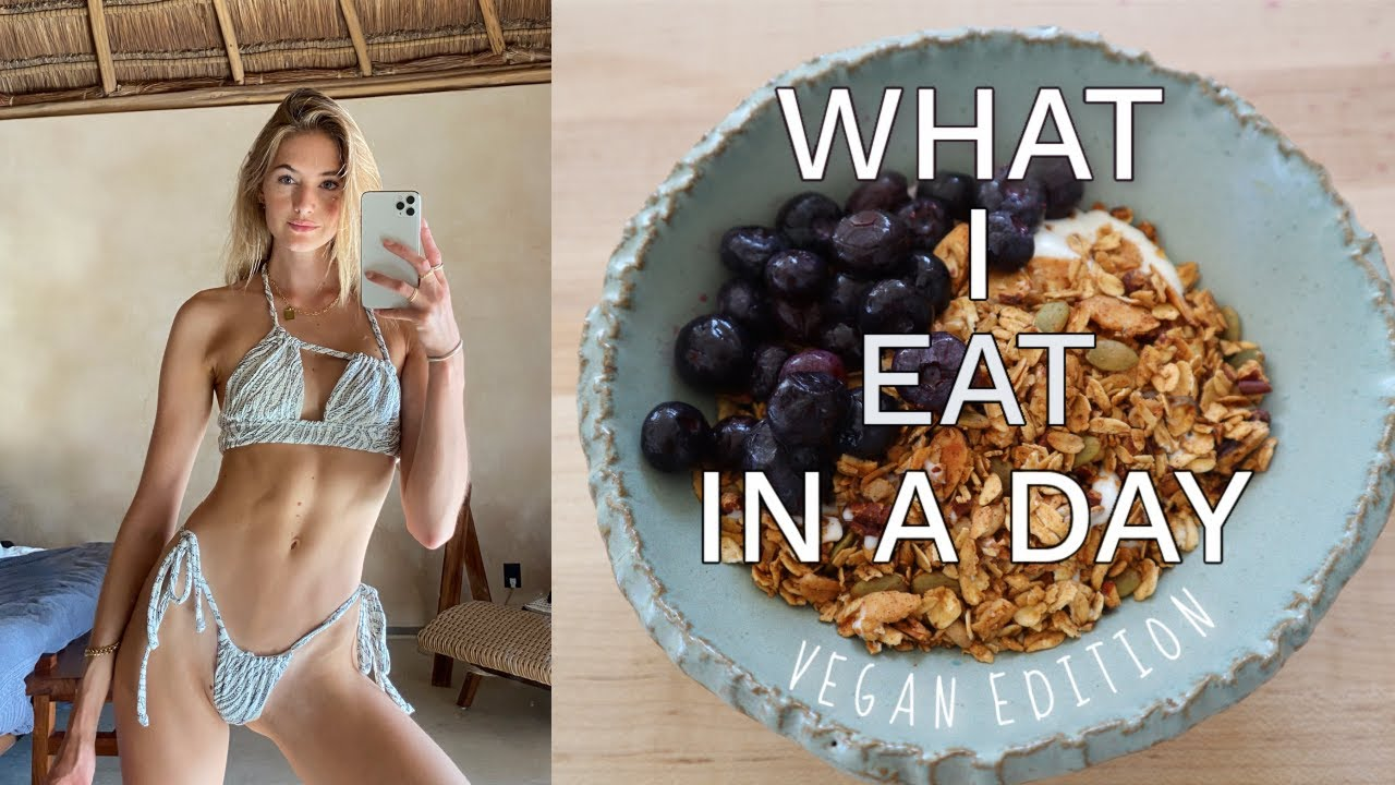 Vegan What I Eat in a Day | Plant Based Recipes | Quick + Easy