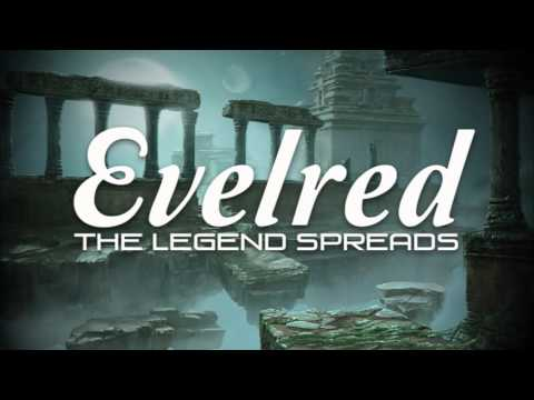 Evelred // The Legend Spreads