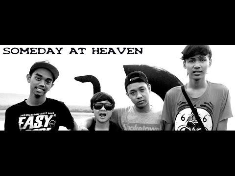 Someday At Heaven - Jangan menyerah
