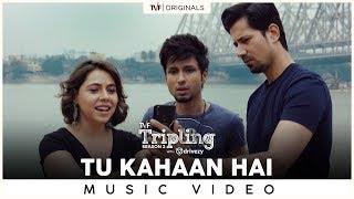 Tu Kahaan Hai | Zubeen Garg | Nilotpal Bora | Hussain Haidry | Tripling S2 with Drivezy |Music Video