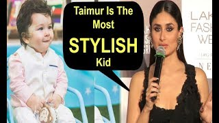 Taimur Ali Khan Is The Most STYLISH Kid Says Kareena Kapoor