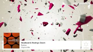 Heatbeat & Rodrigo Deem - Felina (Original Mix)