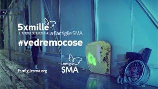 Famiglie SMA - #vedremocose - Campagna 5x1000