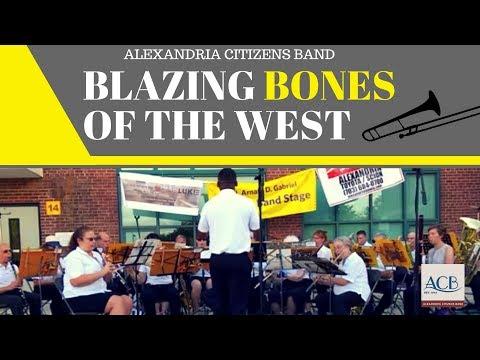 Blazing Bones of the West  | Alexandria Citizens Band