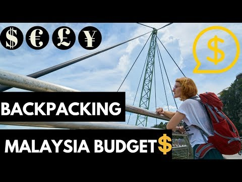 Backpacking Around Malaysia Budget & Tips - How Much You Really Need