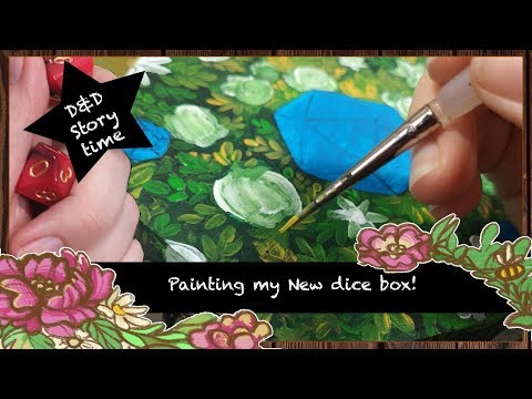 D&D story time - Painting my new dice box