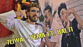 7LIWA - YEMA FT. BALTI (Official Music Video) #REACTION