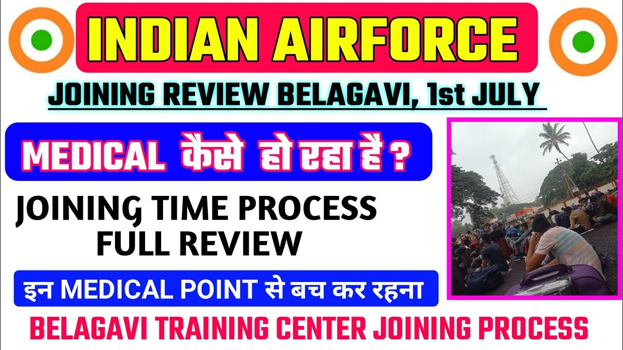 AIRFORCE JOINING REVIEW FROM BELAGAVI,AIRFORCE JOINING REVIEW 2020 | AIRFORCE JOINING TIME MEDICAL