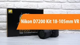 Распаковка фотоаппарата Nikon D7200 Kit 18-105mm VR / Unboxing Nikon D7200 Kit 18-105mm VR