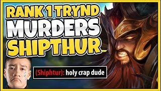 #1 TRYNDAMERE WORLD DESTROYS SHIPTHUR IN HIGH-ELO (FLAWLESS 1V5) - League of Legends
