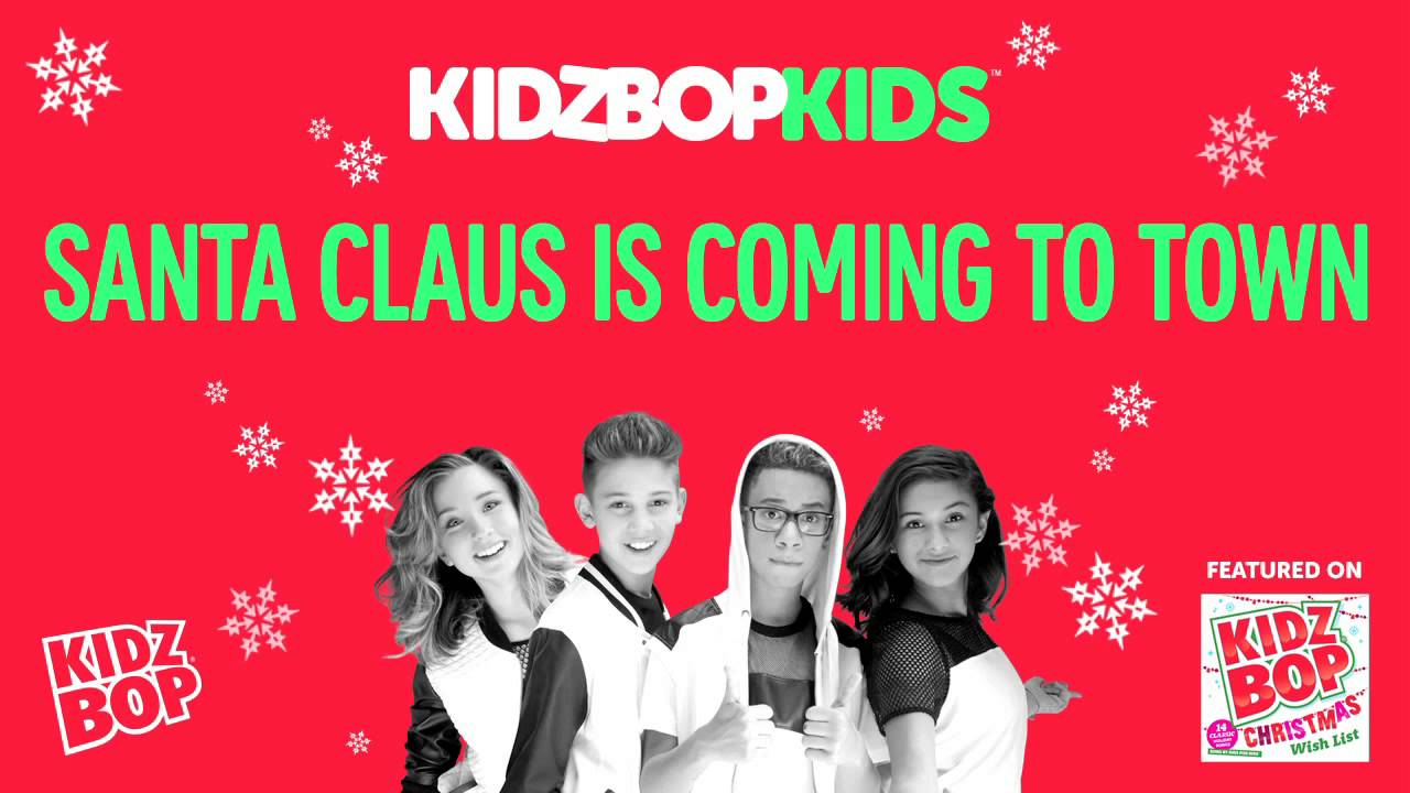 KIDZ BOP Kids - Santa Claus is Coming to Town (Christmas Wish List)