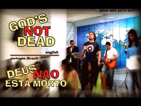 God's Not Dead (Deus Não Está Morto) - Renato Martines