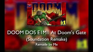 DOOM DOS E1M1 - At Doom's Gate (Remake)