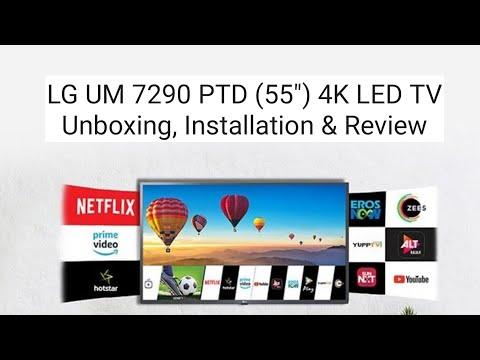 "LG UM 7290 PTD 55"" 4K LED TV Unboxing, Installation, and Review"