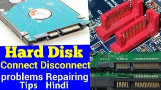 Hard Disk Connect Disconnect problems Repairing tips !! hard disk not connected problem solution