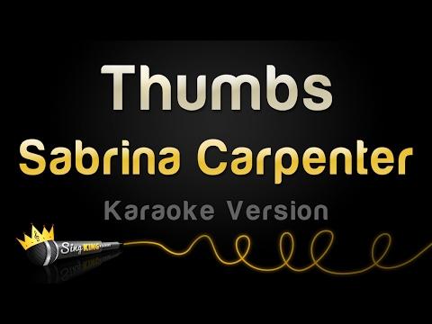Sabrina Carpenter - Thumbs (Karaoke Version)