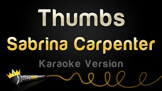 Sabrina Carpenter - Thumbs (Karaoke Version).mp3