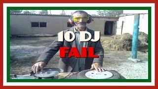 |Top 10| DJ fail