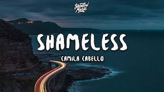 Camila Cabello Shameless Lyrics