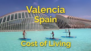 Valencia, Spain - Cost of Living 2018