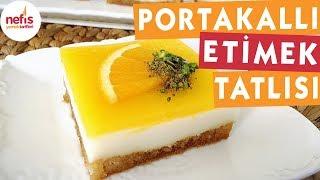 Portakallı Etimek Tatlısı - Tatlı Tarifleri - Nefis Yemek Tarifleri