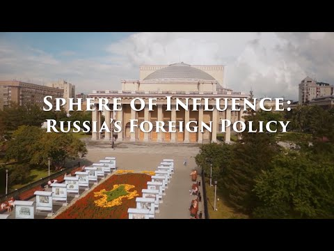 Sphere of Influence: Russia's Foreign Policy - Full Episode
