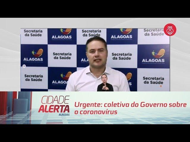 Urgente: coletiva do Governo sobre o coronavírus