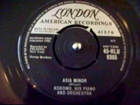 Kokomo,his piano and Orchestra - Asia Minor (London Records) Garrard 4HF