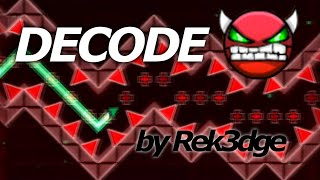 Geometry Dash Demon (Very Hard) - DeCode - by Rek3dge thumbnail