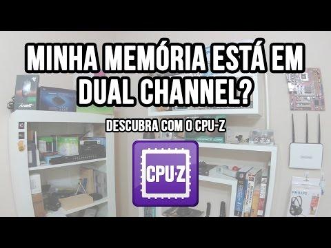 Como descobrir se a memória RAM está em dual channel? Com CPU-Z