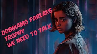 Erica  PS4  Gameplay  TA We Need To Talk Dobbiamo Parlare Trophy