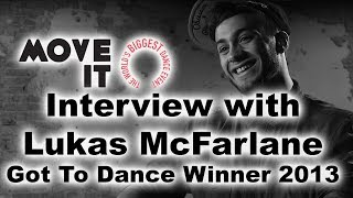 Baixar Interview with Got To Dance 2013 winner Lukas McFarlane