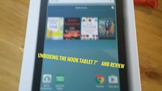 "Unboxing the nook 7"" tablet review"