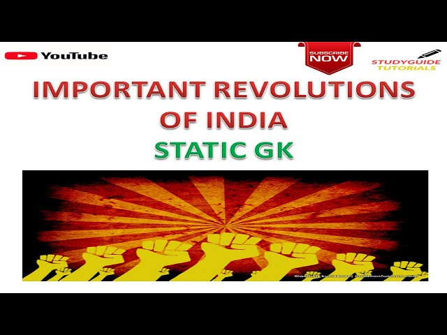 IMPORTANT REVOLUTIONS OF INDIA FOR SSC CGL|CHSL|BANKING|NIFT|NTPC|RAILWAYS|OTHER GOVT EXAMS