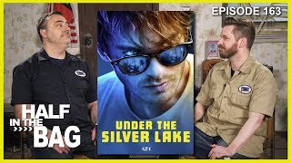 half-in-the-bag-episode-163-under-the-silver-lake