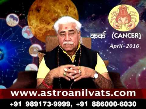 cancer monthly astro predictions for april 2016 analysis by aacharya anil vats ji youtube. Black Bedroom Furniture Sets. Home Design Ideas
