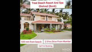 Treat Beach 🏖️ Resort \u0026 Spa Gholvad Bordi Unbelievable Price Available Call Us 4 Reservation