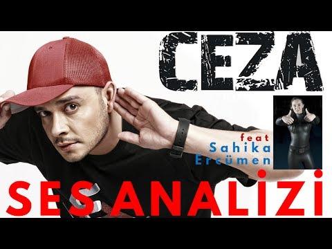 Ceza Voice Analysis feat Şahika Ercümen