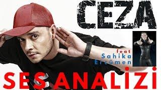 Ceza Ses Analizi feat Şahika Ercümen Video