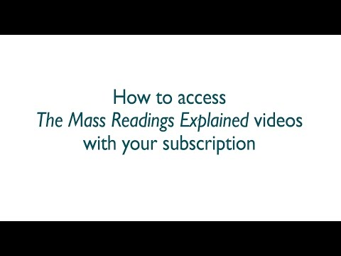 How to Access The Mass Readings Explained Videos with your Subscription