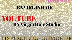 BN VIRGIN HAIR STUDIO