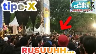 Video RUSUH.. perfome TIPE X  _ GENIT  Jakcloth summerfest 2017 download MP3, 3GP, MP4, WEBM, AVI, FLV September 2018